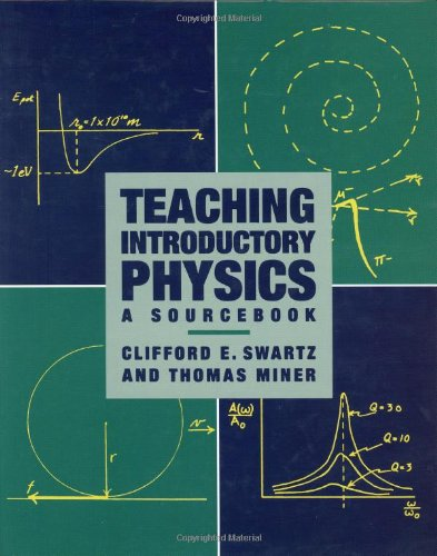 Teaching Introductory Physics: A Sourcebook 9781563963209