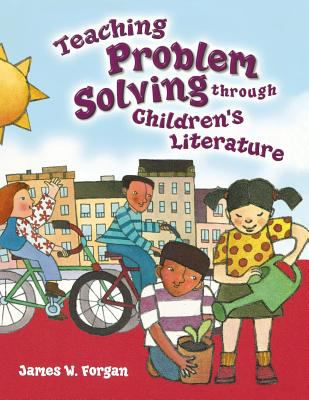 Teaching Problem Solving Through Children's Literature 9781563089817