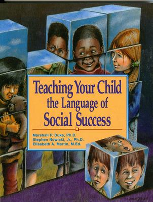 Teaching Your Child the Language of Social Success 9781561451265