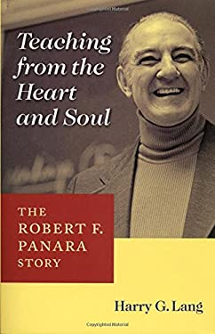 Teaching from the Heart and Soul: The Robert F. Panara Story 9781563683589