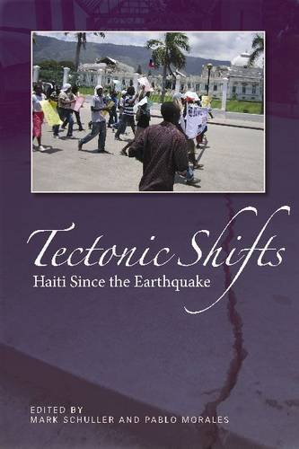 Tectonic Shifts: Haiti After the Earthquake 9781565495128