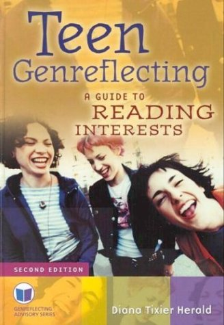 Teen Genreflecting: A Guide to Reading Interests 9781563089961