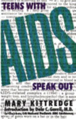 Teens with AIDS Speak Out 9781560546917