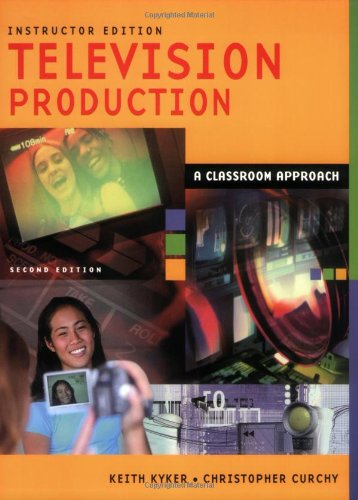 Television Production: A Classroom Approach 9781563087745