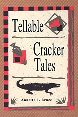 Tellable Cracker Tales 9781561640942