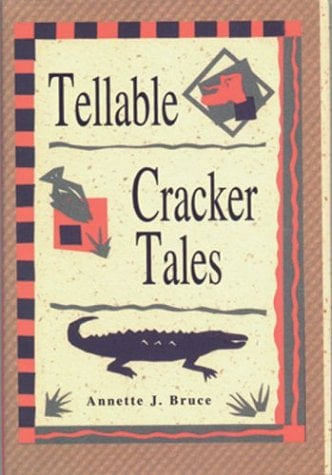 Tellable Cracker Tales 9781561641000
