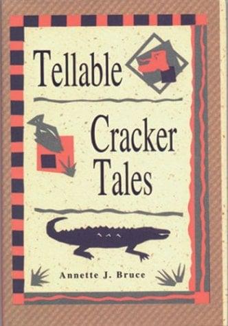 Tellable Cracker Tales 9781561641000