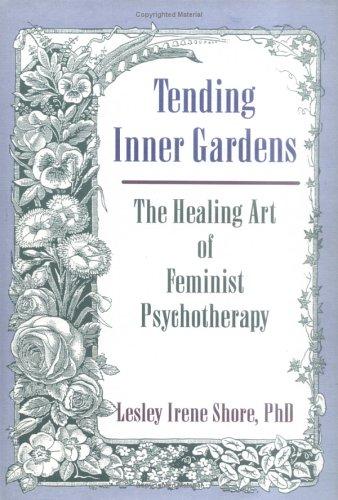 Tending Inner Gardens 9781560248859