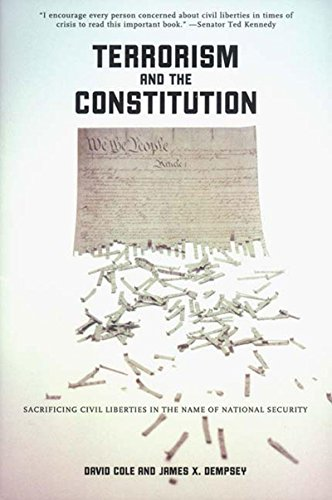 Terrorism and the Constitution: Sacrificing Civil Liberties in the Name of National Security 9781565847828