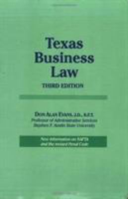 Texas Business Law: 3rd Edition 9781565541160