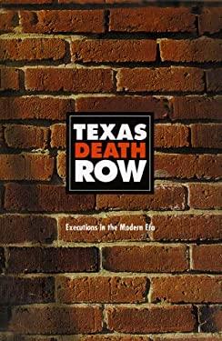 Texas Death Row 9781563526343