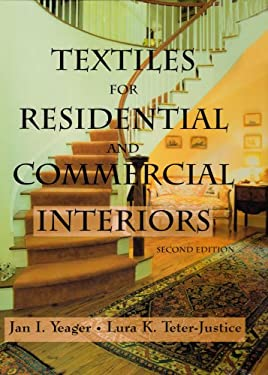 Textiles for Residential and Commercial Interiors, 2nd Edition 9781563671784