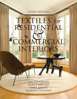 Textiles for Residential and Commercial Interiors 9781563676512