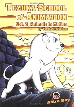 Tezuka School of Animation: Vol. 2 Learning the Basics 9781569709948