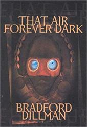 That Air Forever Dark: An Adventure 6987919