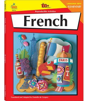 French, Grades K - 6: Elementary 9781568226668