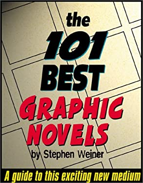 The 101 Best Graphic Novels 9781561632831