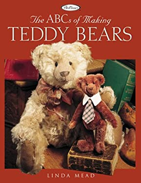 The ABCs of Making Teddy Bears 9781564773326