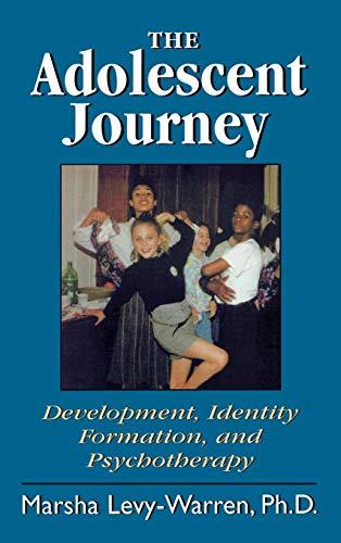 The Adolescent Journey 9781568215464