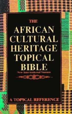 The African Cultural Heritage Topical Bible: New International Version 9781562294373