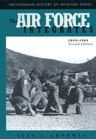Air Force Integrates, 1945-1964