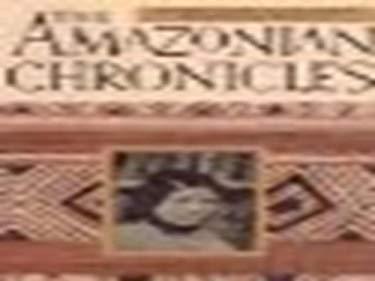 The Amazonian Chronicles 9781562790530