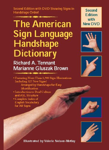 The American Sign Language Handshape Dictionary [With DVD] 9781563684449