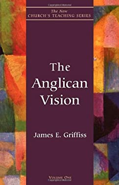 The Anglican Vision 9781561011438