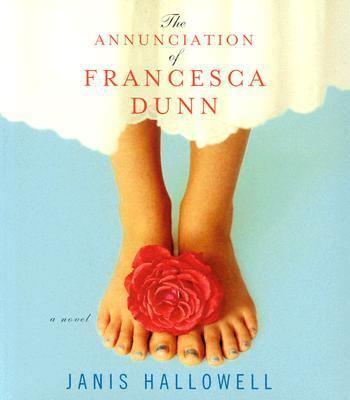 The Annunciation of Francesca Dunn 9781565118638