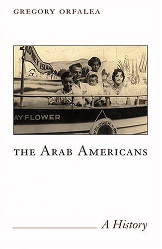 The Arab Americans: A History 9781566565974