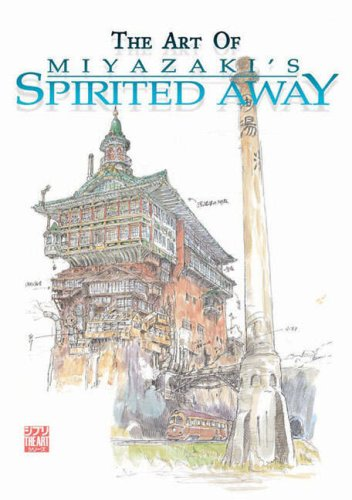 The Art of Miyazaki's Spirited Away 9781569317778