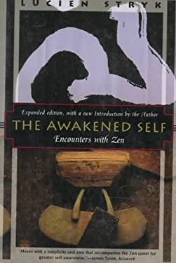 The Awakened Self: Encounters with Zen 9781568360461