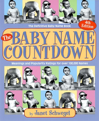 The Baby Name Countdown: The Definitive Baby Name Book 9781569247358