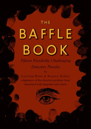 The Baffle Book: Fifteen Fiendishly Challenging Detective Puzzles 9781567923193