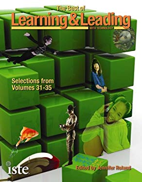 The Best of Learning & Leading with Technology: Selections from Volumes 31-35 9781564842558