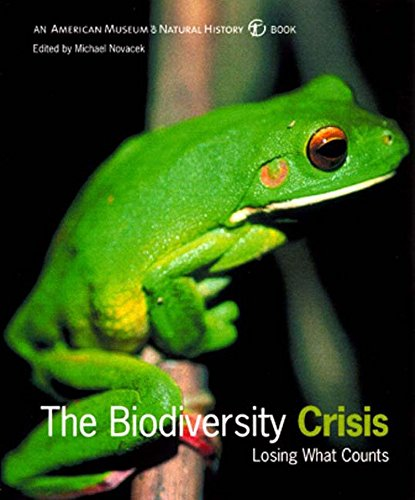 The Biodiversity Crisis: Losing What Counts 9781565845701