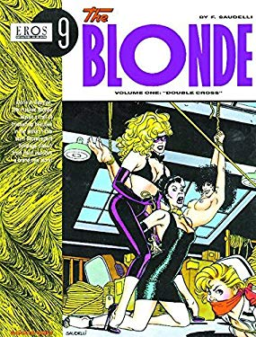 The Blonde Volume 1: Double Cross 9781560972075