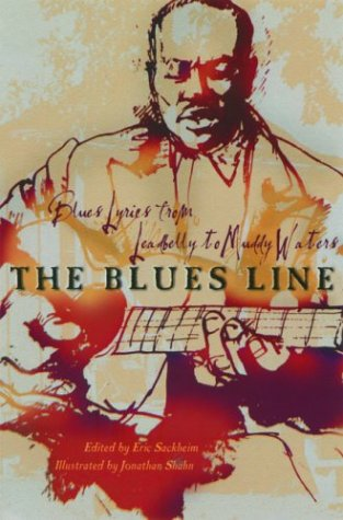 The Blues Line: Blues Lyrics from Leadbelly to Muddy Waters 9781560255673