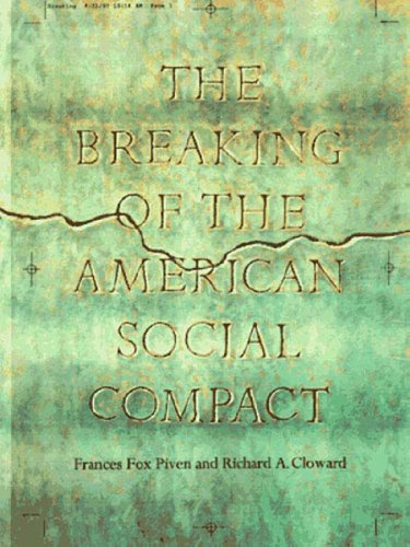 The Breaking of the American Social Compact 9781565843912