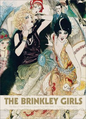 The Brinkley Girls: The Best of Nell Brinkley Cartoons from 1913-1940 9781560979708