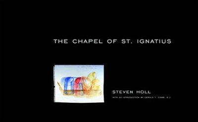 The Chapel of St. Ignatius 9781568981802