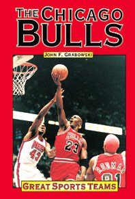 Great Sports Teams in Hist: Chicago Bulls Basketball Team 9781560069379