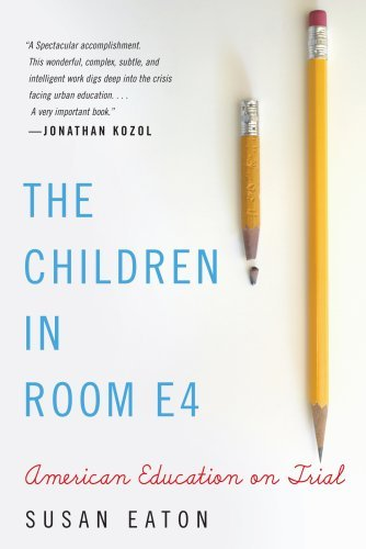 The Children in Room E4: American Education on Trial