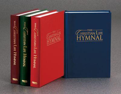 The Christian Life Hymnal 9781565639553