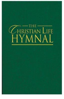 The Christian Life Hymnal Green 9781565639997