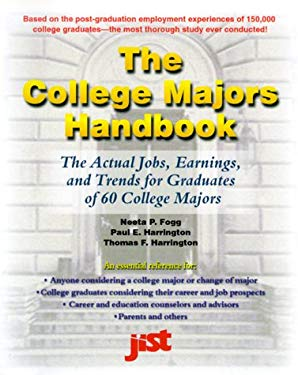 The College Majors Handbook: A Guide to Your Undergraduate College Investment Decision 9781563705182