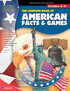 The Complete Book of American Facts and Games, Grades 3 - 5