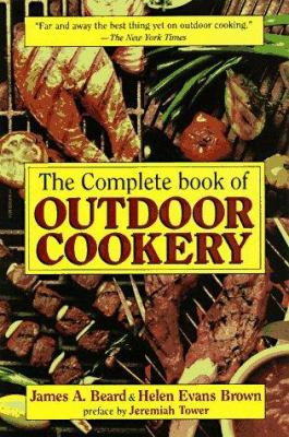 The Complete Book of Outdoor Cookery 9781569247525