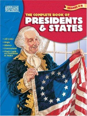 The Complete Book of Presidents & States