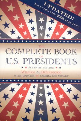 The Complete Book of U.S. Presidents 9781569803622